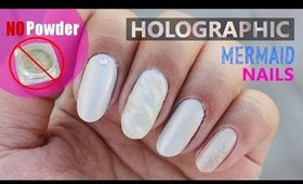 Holographic Unicorn/Mermaid Nails (NO POWDER) | Hiiyooitscat