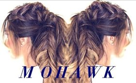 Mohawk Pony BRAID Hairstyle   CUTE HAIRSTYLES for Medium Long Hair Tutorial