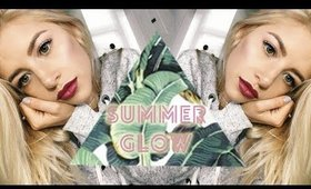 MY SUMMER GLOW MAKEUP TUTORIAL