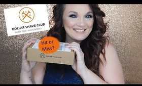 Dollar Shave Club - Hit or Miss?