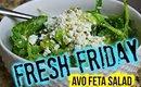 FRESH FRIDAYS | AVO FETA SALAD | SCCASTANEDA