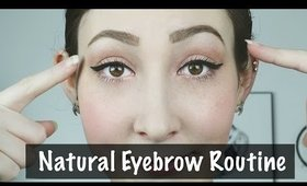 How To: My Daily Natural Eyebrow Routine | JordynxAriel