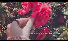 Wicca & My Mental Health