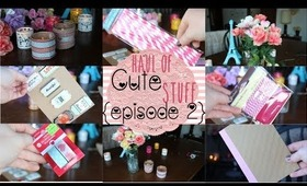 Haul of Cute Stuff {episode 2}