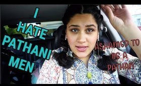 I AM ASHAMED TO BE A PATHAN (Watch Before Hating me)