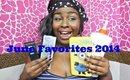 June Favorites 2014