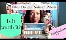 Urban Decay Naked 2 Eyeshadow Palette Review | Worth It Or NOT!