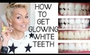 How I Whiten (Bleach) My Teeth