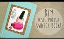 DIY Nail Polish Swatch Book!
