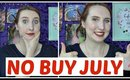 No Buy July Update! | My No Buy Month