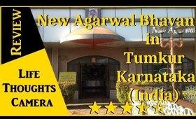 Restaurant Review: New Agarwal Bhavan in Tumkur, Karnataka (India) - Ep 165   Life Thoughts Camera