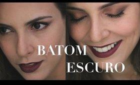 Maquiagem usando Batom Escuro