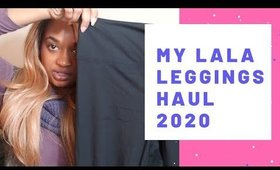 My LaLa Leggings Haul, Review & Update 2020