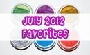 July 2012 Favorites