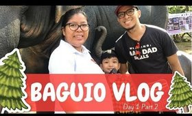 Baguio Trip 2017 (Day 1 Part 2)  | Team Montes