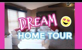 Dream Home Tour