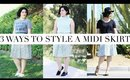3 Ways to Style A Midi Skirt | Laura Neuzeth