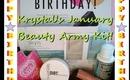 Krystal's January Beauty Army Kit!