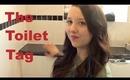 The Toilet Tag! :)