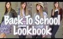 ♡ LOOKBOOK | BACK TO SCHOOL ♡