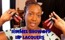 Rimmel Show Off Lip Lacquers! Review + Lip Swatches