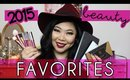 🎉 2015 Favorites: Best of Beauty 🎊 | MakeupANNimal