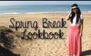 Spring Break Lookbook