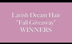 "Lavish Dream Hair ""Fall Giveaway"" Winners"