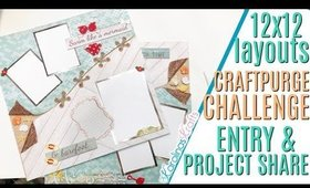 Craftpurge Challenge Entry Project Share 12x12 Unique Scrapbook Layouts and Ideas