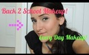 TUTORIAL: Back to school / Every Day Makeup - Makeup For Teens!