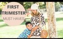 First Trimester MUST-HAVES / Survival Kit