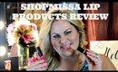 ShopMissA Lip Products Reviews