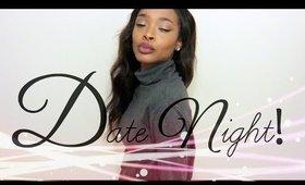 DATE NIGHT GRWM ||