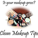 Is your makeup gross? Clean Makeup Tips