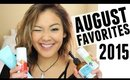 August Favorites 2015 | JaaackJack