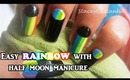 Half moon and rainbow manicure tutorial