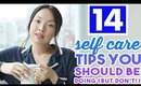 14 Self Care Tips You Should Be Doing (But Don't!)