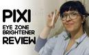 Pixi Eye Zone Brightener Review by queenlila.com