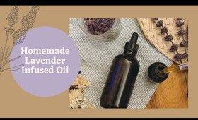 Homemade Lavender Infused Oil | Ashley Durham