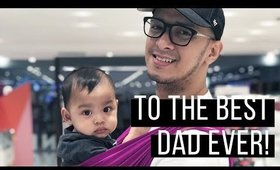 Our Father's Day Greeting to Daddy (Late Upload) | Team Montes