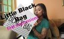 Little Black Bag First Impression!