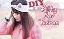 ☂ DIY: Simple Kitty Ear Turban {Sew Easy}