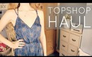 Topshop Haul • June 2013