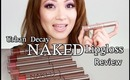 Urban Decay Naked Lipgloss |Review and Swatches