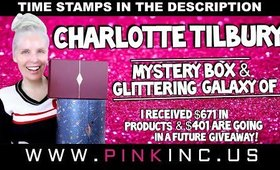 Charlotte Tilbury Mystery Box & Glittering Galaxy of Makeup Magic $401 For a Giveaway!| Tanya Feifel