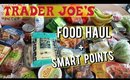 Trader Joe's Food Haul + WW Smart Points!