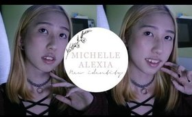 My New Identity • MichelleA