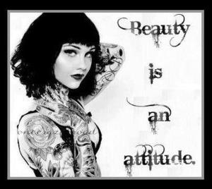La belleza es una actitud.