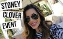 Stoney Clover Event + Giveaway! // VLOG