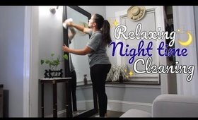 CLEAN WITH ME | Relaxing Nighttime Cleaning | REAL LIFE | Cleaning Motivation